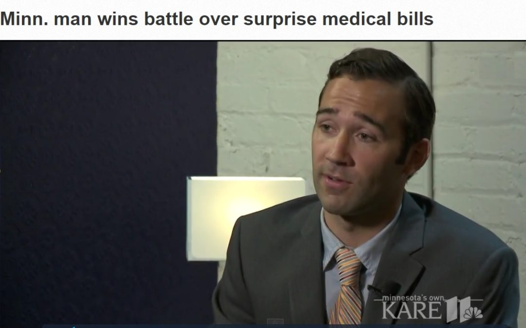 Kare 11 News: Minn. man wins battle over surprise medical bills